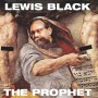 The Prophet Lewis Black Returns, Preview A Track Now!