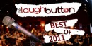 The Laugh Button's Most Read Stories Of 2011