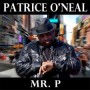 "Review: Patrice O'Neal ""Mr. P"" A Final Bow From An Amazing Comedian"