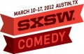 SXSW Comedy performers announced, here's your guide
