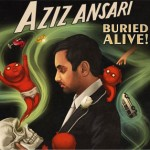 "Aziz Ansari's ""Buried Alive"" Tour Pre-Sale Begins Today!"