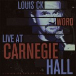 """Louis C.K.'s New Old Album """"Word"""" Is Now Available"""