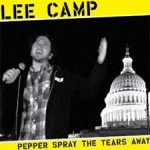 "Review: Lee Camp ""Pepper Spray The Tears Away"""