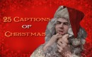 "25 Captions of Christmas: December 19th, enter to win ""An Idiot Abroad,"" Patton Oswalt, and Weird Al prizes"