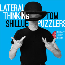 Tom Shillue Lateral Thinking