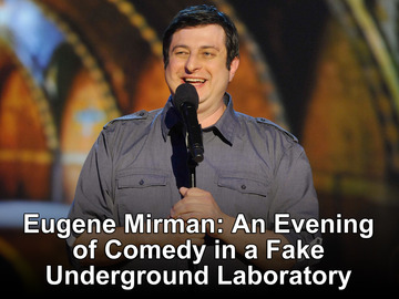 comedy central, eugene mirman, stand up, new york city, an evening of comedy in a fake underground laboratory