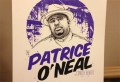 Second annual Patrice O'Neal benefit show is February 18th, tickets are on sale now