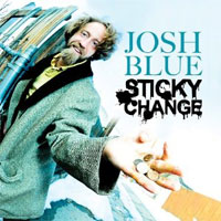 Josh Blue - Sticky Change