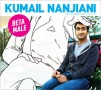 Hold on tight, Kumail Nanjiani's 'Beta Male' is coming out this month to save us!
