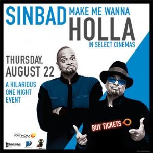 Sinbad #WannaHolla