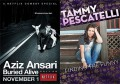 Both Aziz Ansari and Tammy Pescateli's new stand-up specials are now streaming on Netflix