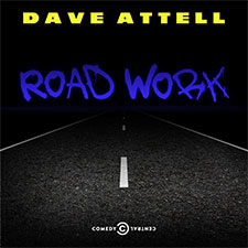 Dave Attell, Road Work