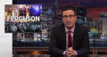 John Oliver covers Ferguson, MO and police militarization