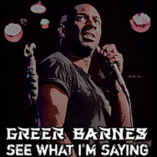 Greer Barnes - See What I'm Saying