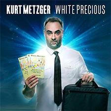 Kurt Metzger - White Precious