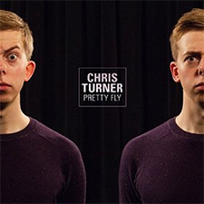 Chris Turner - Pretty Fly