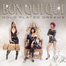 Bon Qui Qui - Gold Plated Dreams