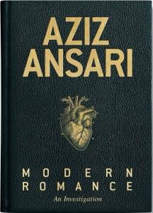 Aziz Ansari - Modern Romance
