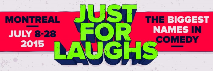 Just For Laughs 2015 Header