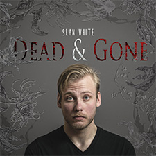 Sean White - Dead And Gone