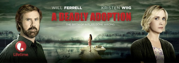 Ferrell Wiig A Deadly Adoption