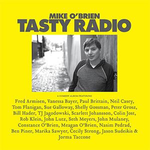 Mike O'Brien - Tasty Radio
