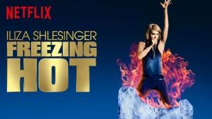 Iliza Shlesinger Freezing Hot