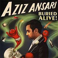 Aziz Ansari - Buried Alive