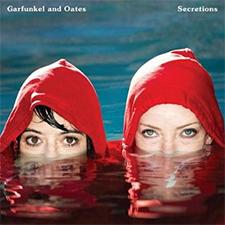 Garfunkel and Oates - Secretions