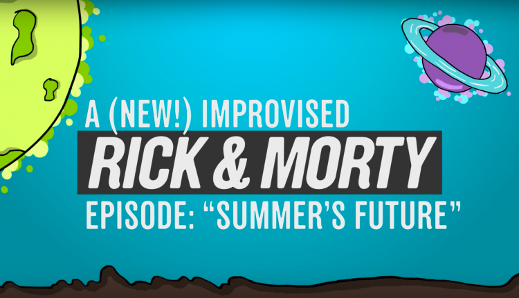Rick and Morty Improvised Episode