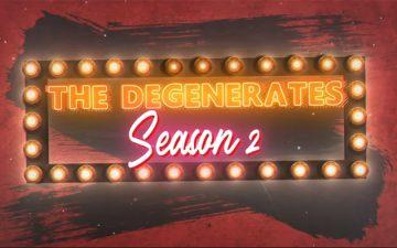 The Degenerates Season 2