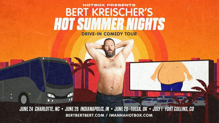 Bert Kreischer Hot Summer Nights