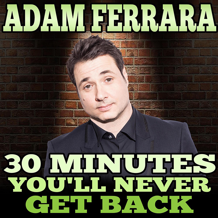 The Adam Ferrara Podcast