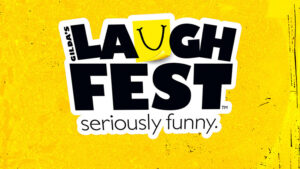 Laughfest - Seriously Funny