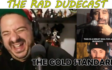 Rad Dudecast The Gold Standard