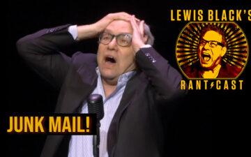 Lewis Black Rantcast - Junk Mail
