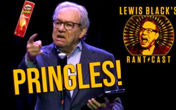 Lewis Black's Rantcast - Pringles
