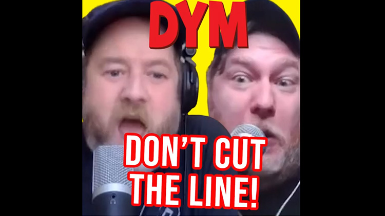 DYM - Don't Cut The Line