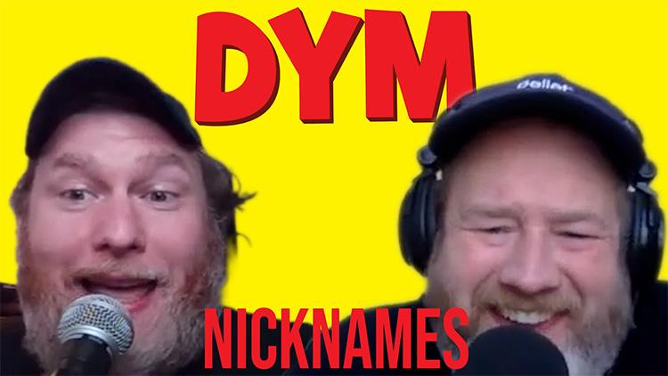 DYM Podcast - Nicknames